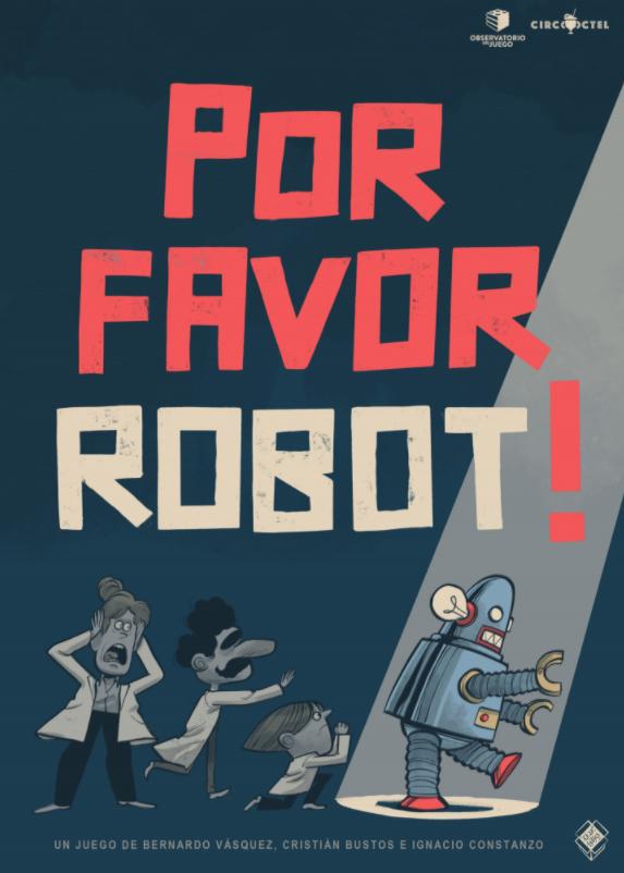 Por Favor Robot! (en proceso)